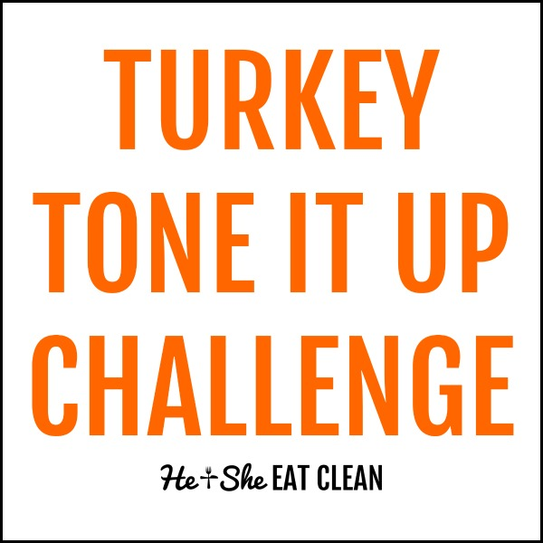 text reads turkey tone it up challenge