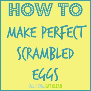 text reads how to make perfect scrambled eggs
