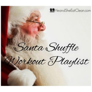 side view of santa with text that reads santa shuffle workout playlist