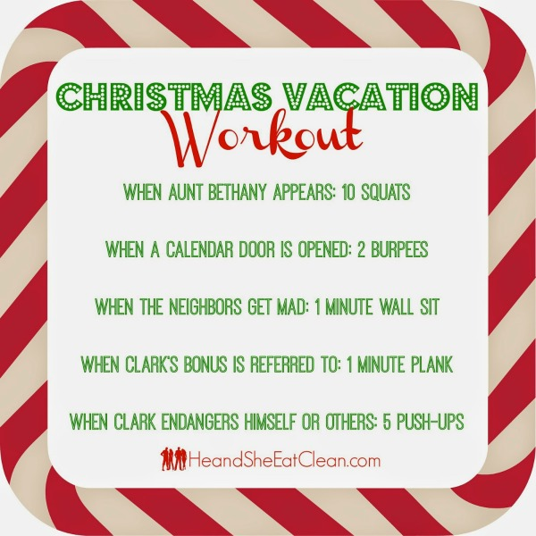text reads Christmas Vacation Workout