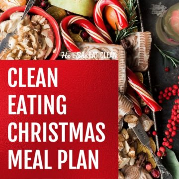 clean eating Christmas meal plan