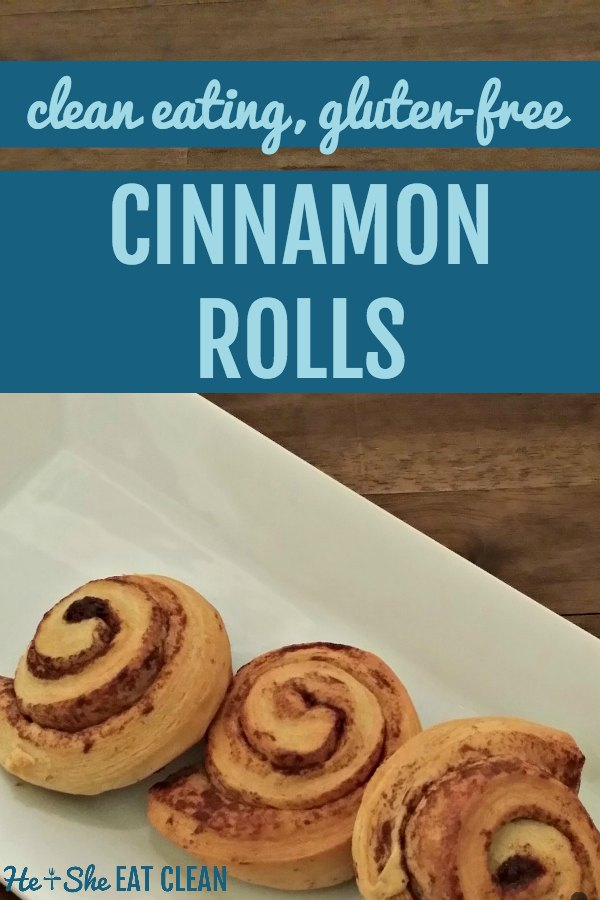 3 cinnamon rolls on a white plate with text that reads clean eating gluten free cinnamon rolls