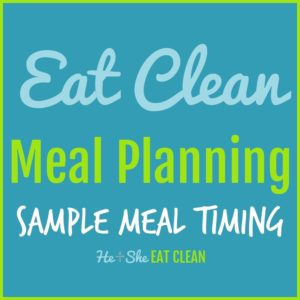 text reads eat clean meal planning sample meal timing