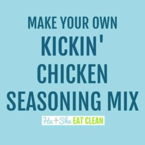 text reads make your own kickin' chicken seasoning mix