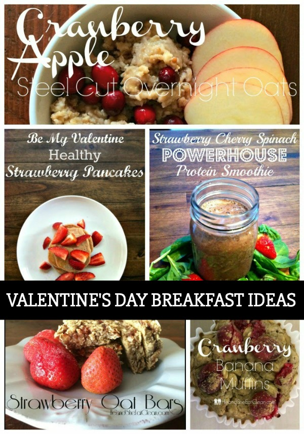 eat clean Valentine's Day breakfast ideas collage of pictures
