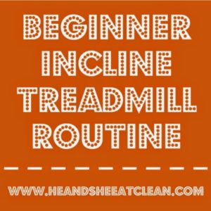 Beginner Incline Treadmill Routine square image
