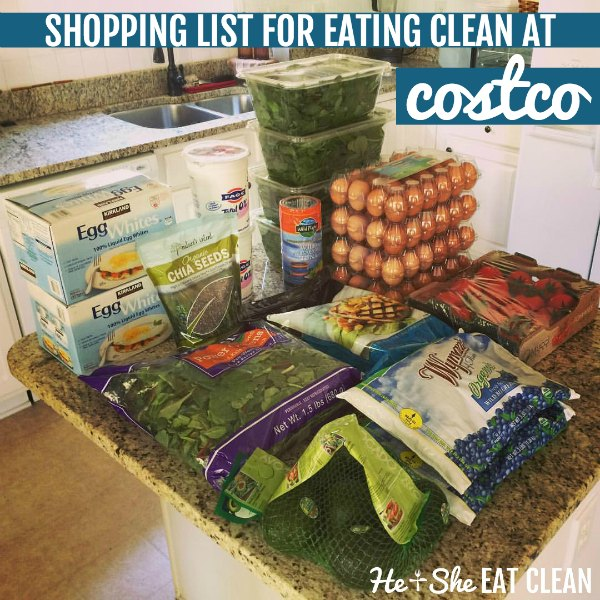 a lot of groceries on top of a kitchen countertop with text that reads shopping list for eating clean at Costco