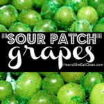 green grapes with text that reads sour patch grapes square image
