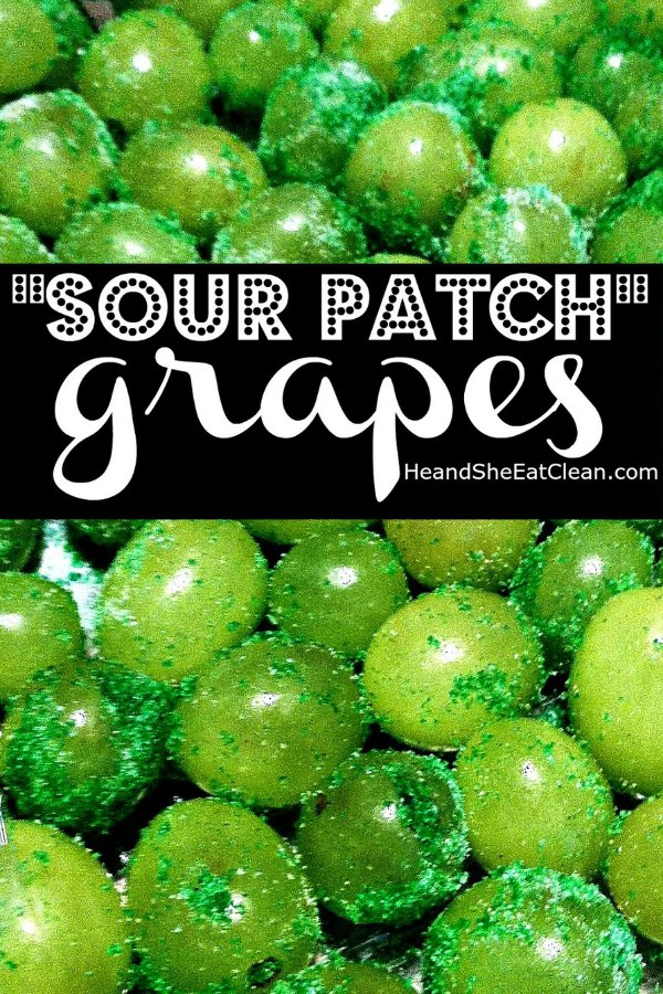 green grapes with text that reads sour patch grapes