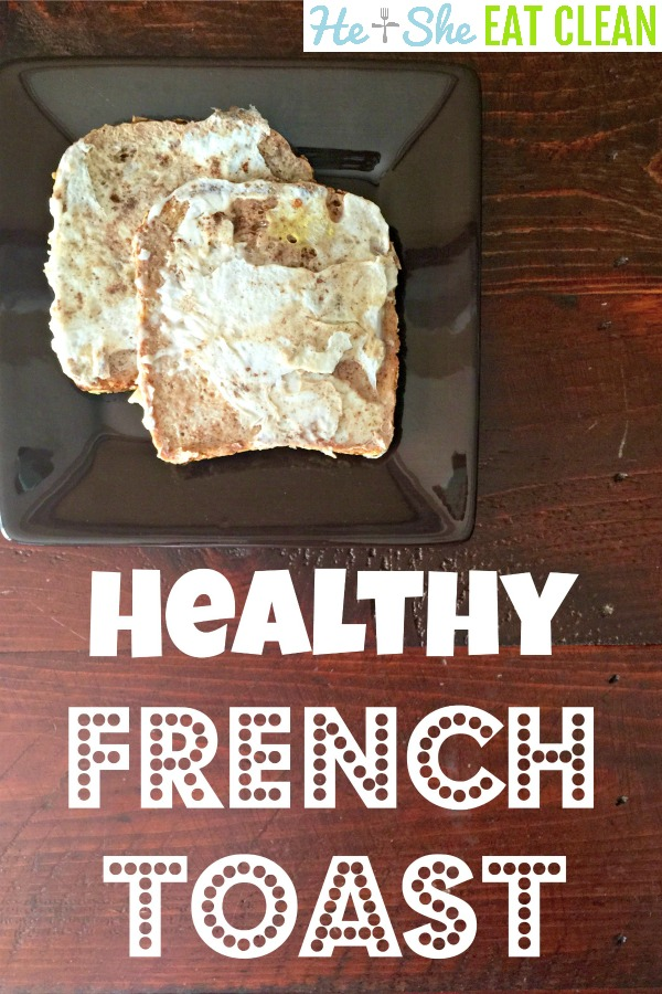 two pieces of french toast on a chocolate colored plate with text that reads healthy french toast