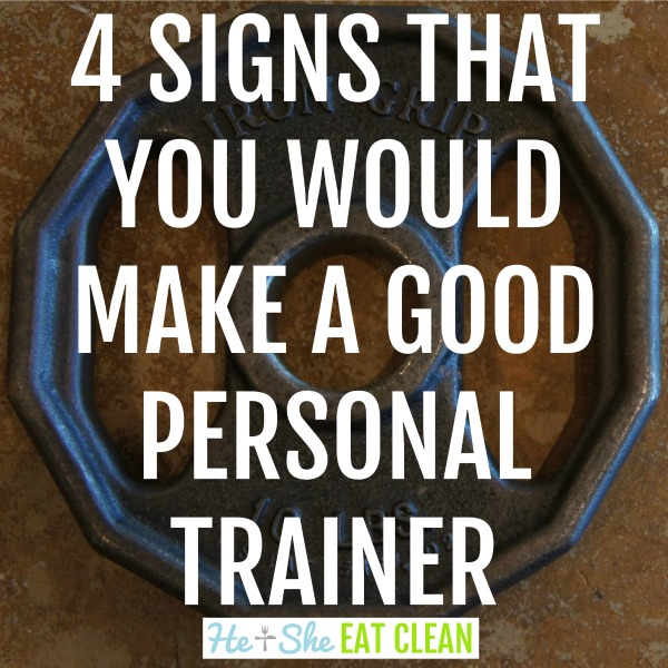 text reads 4 signs that you would make a good personal trainer