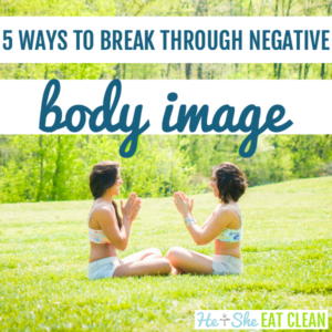 two females sitting on the grass with text that reads 5 ways to break through negative body image square image
