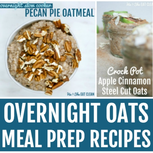 collage of photos with text that reads overnight oats meal prep recipes square image