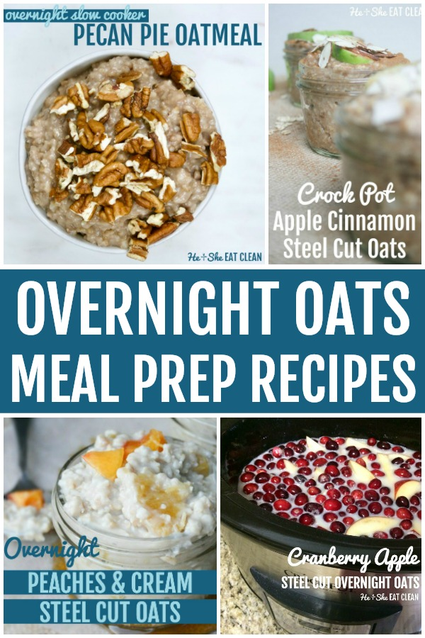 collage of photos with text that reads overnight oats meal prep recipes