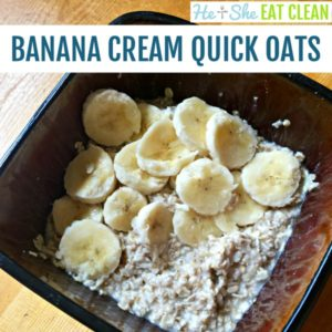 oatmeal in a brown bowl with bananas on top - text reads banana cream quick oats square image