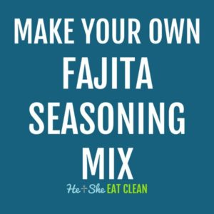 text reads make your own fajita seasoning mix
