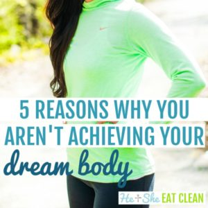 female standing with hands on her hips with text that reads 5 reasons why you aren't achieving your dream body square image
