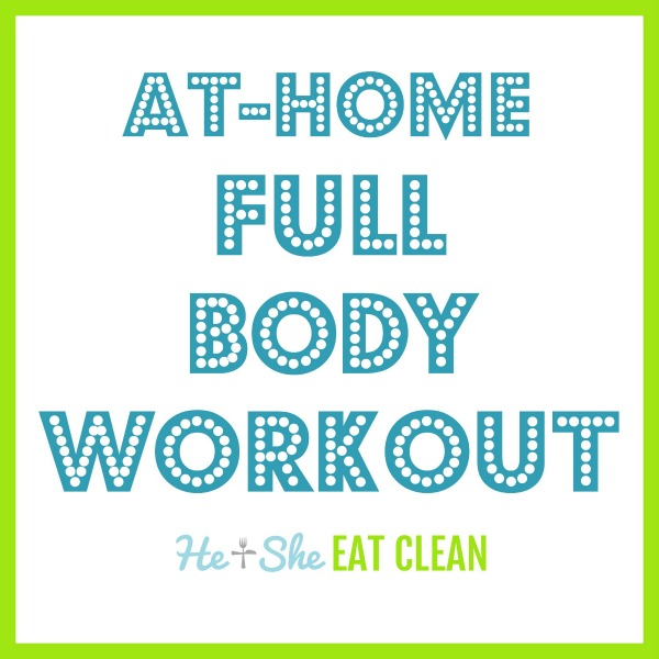 text reads at-home full body workout