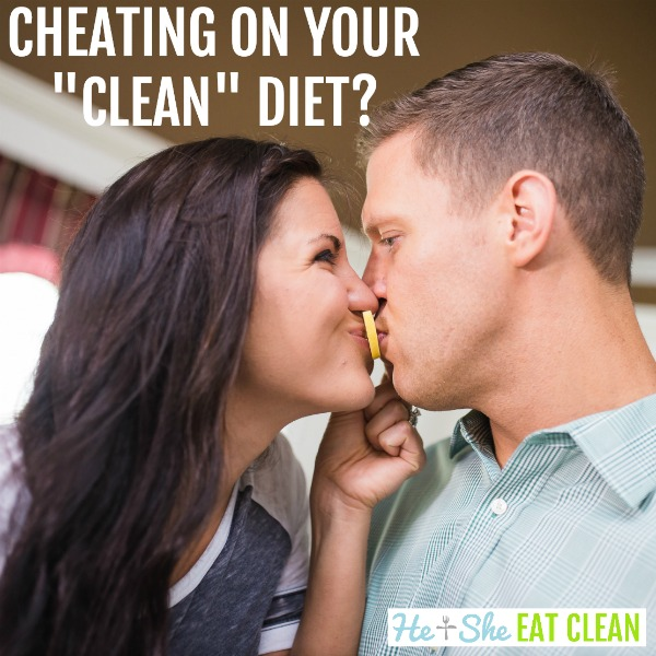 man and woman with lemon wedge with text that reads cheating on your clean diet?