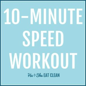 text reads 10 minute speed workout