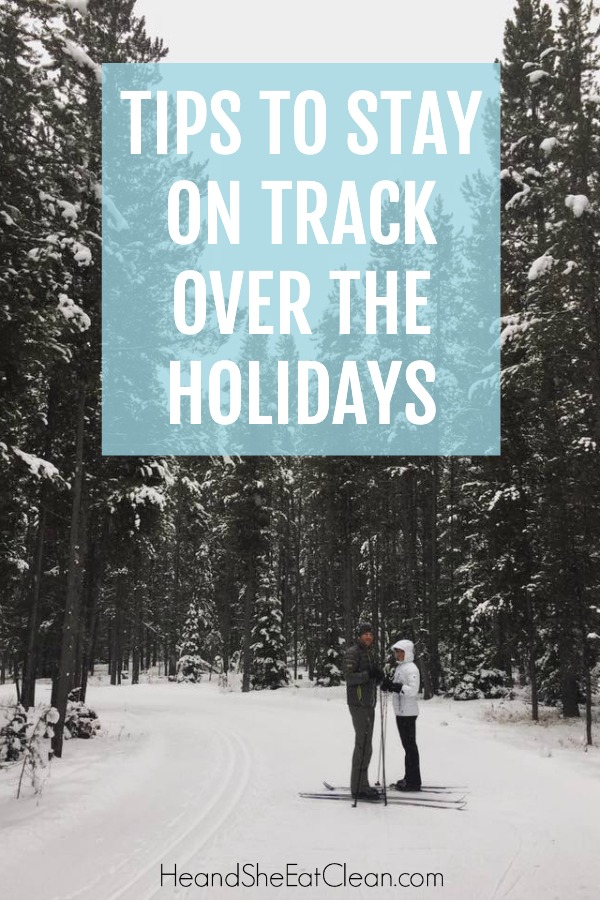 male & female on a ski track with text that reads tips to stay on track over the holidays