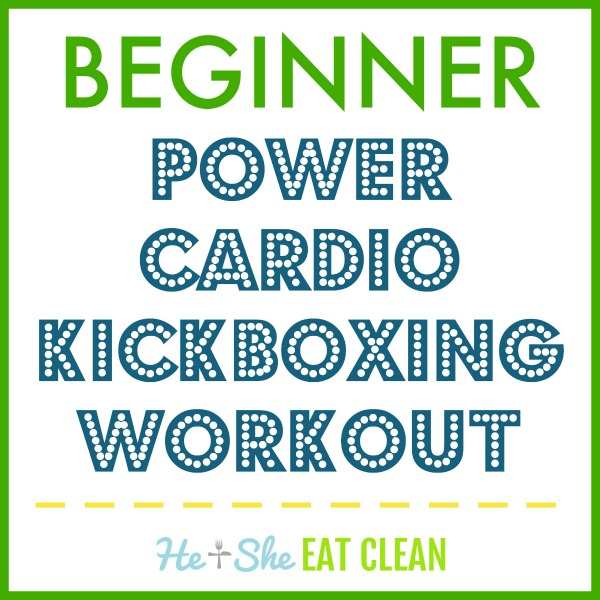 text reads beginner power cardio kickboxing workout