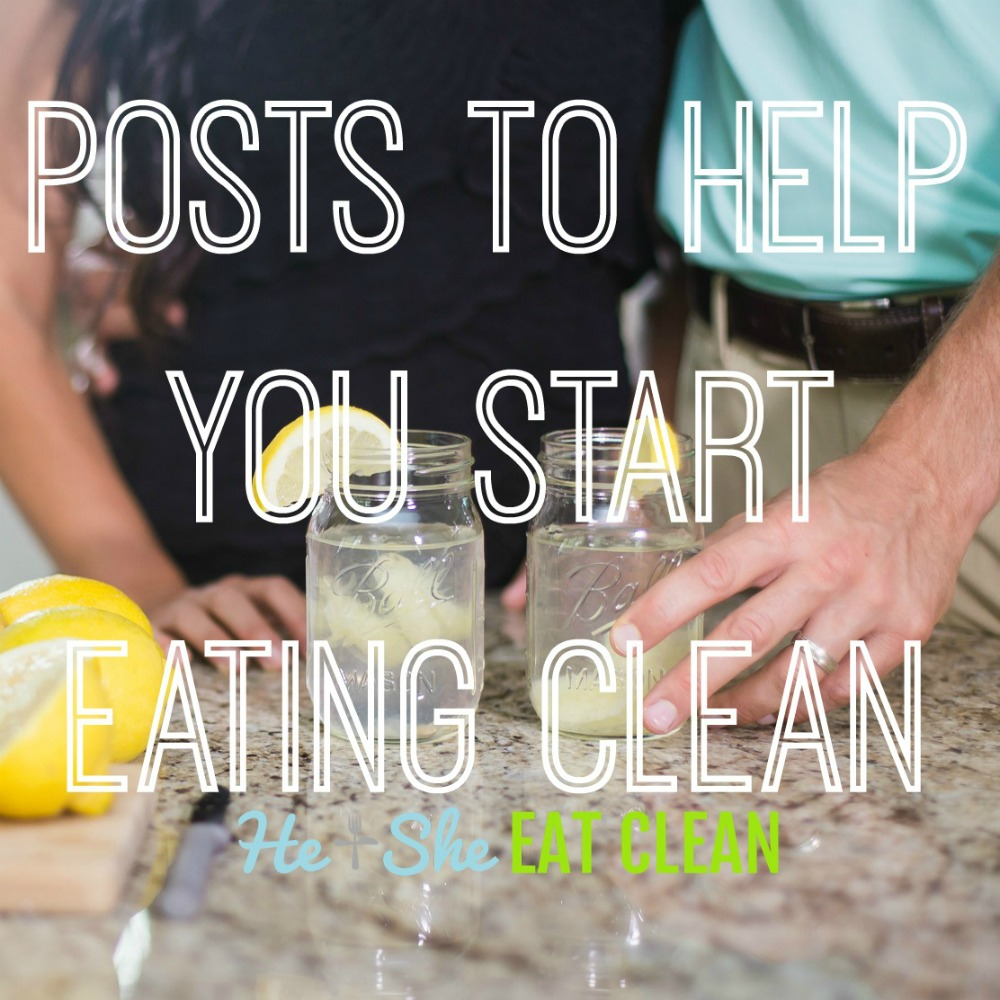 male and female holding glasses with text that reads posts to help you start eating clean