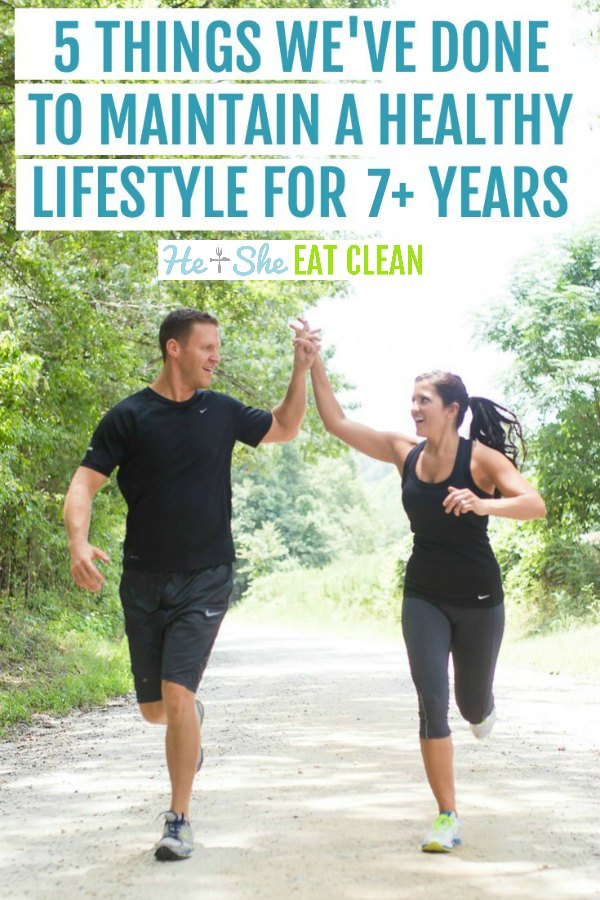 couple running while high-fiving each other with text that reads 5 things we've done to maintain a healthy lifestyle for over 5 years