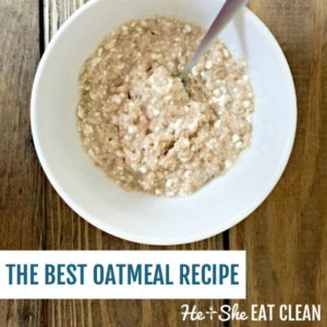 oats in a white bowl with text that reads the best oatmeal recipe