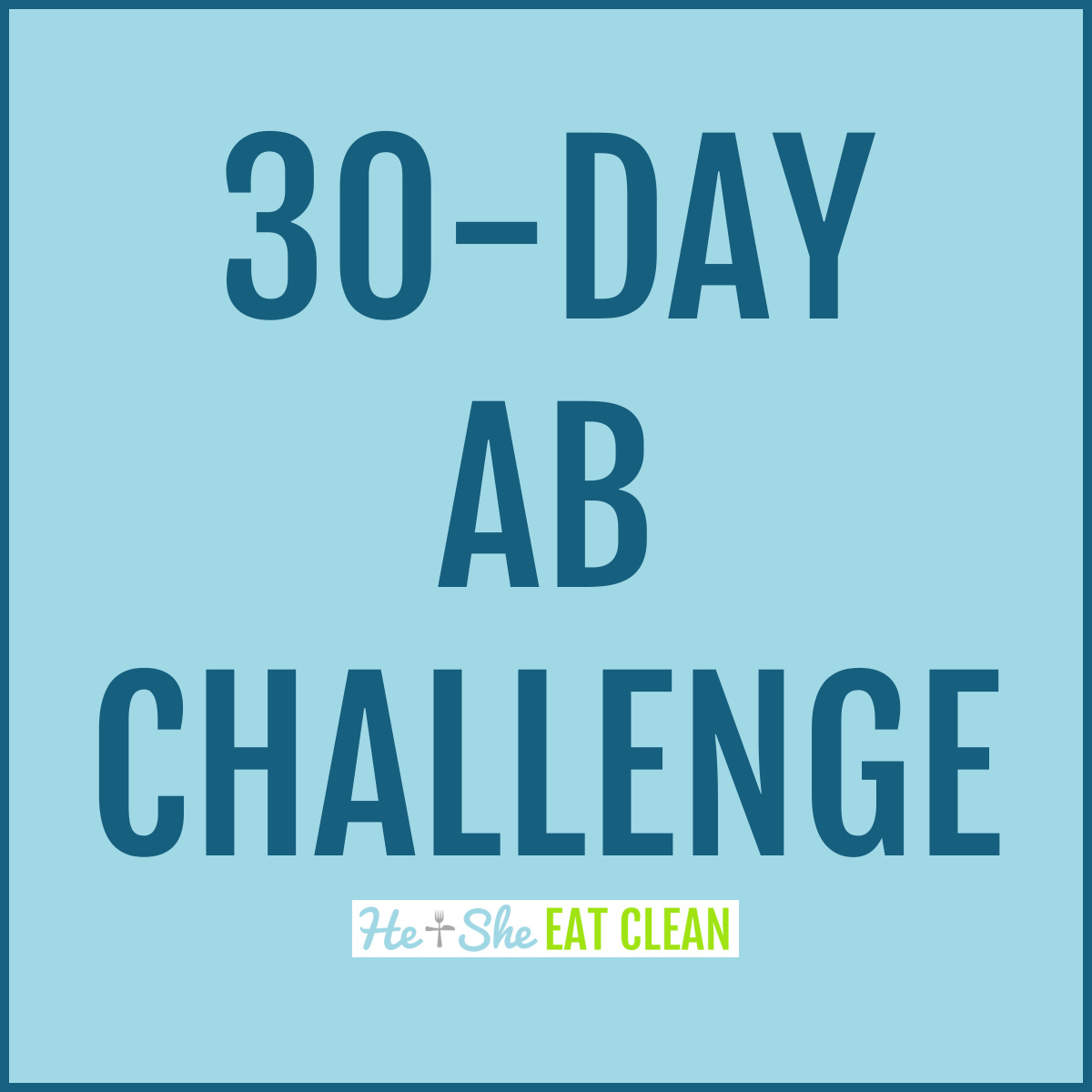 text reads 30-day ab challenge in a square picture