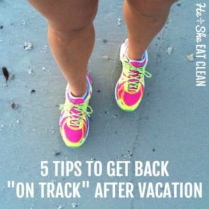 female standing on the beach with text that reads 5 tips to get back on track after vacation square image