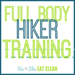 text reads full body hiker training