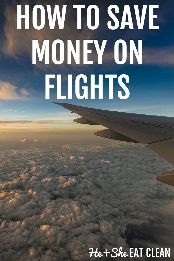 airplane in the sky with text that reads how to save money on flights