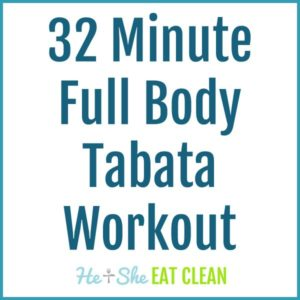 text reads 32 minute full body tabata workout
