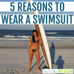 female in a swimsuit standing next to a surfboard with text that reads 5 reasons to wear a swimsuit square image