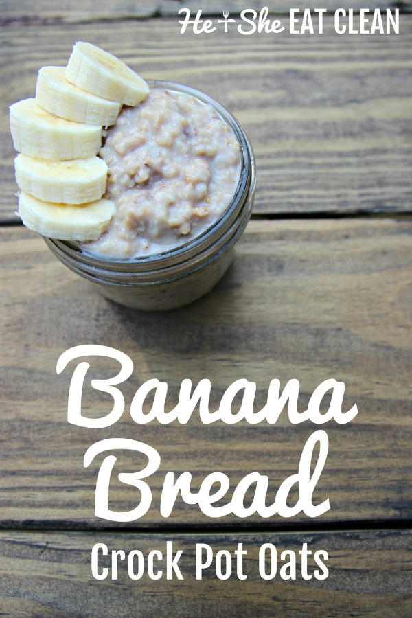 bowl of oats with banana slices on a wooden table with text that reads banana bread crock pot oats long picture