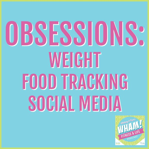 text reads Obsessions: Weight, Food Tracking, Social Media