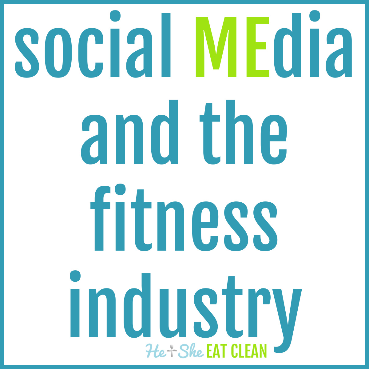 text reads social MEdia and the fitness industry