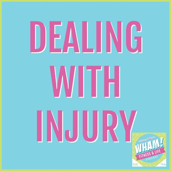 text reads dealing with injury WHAM podcast