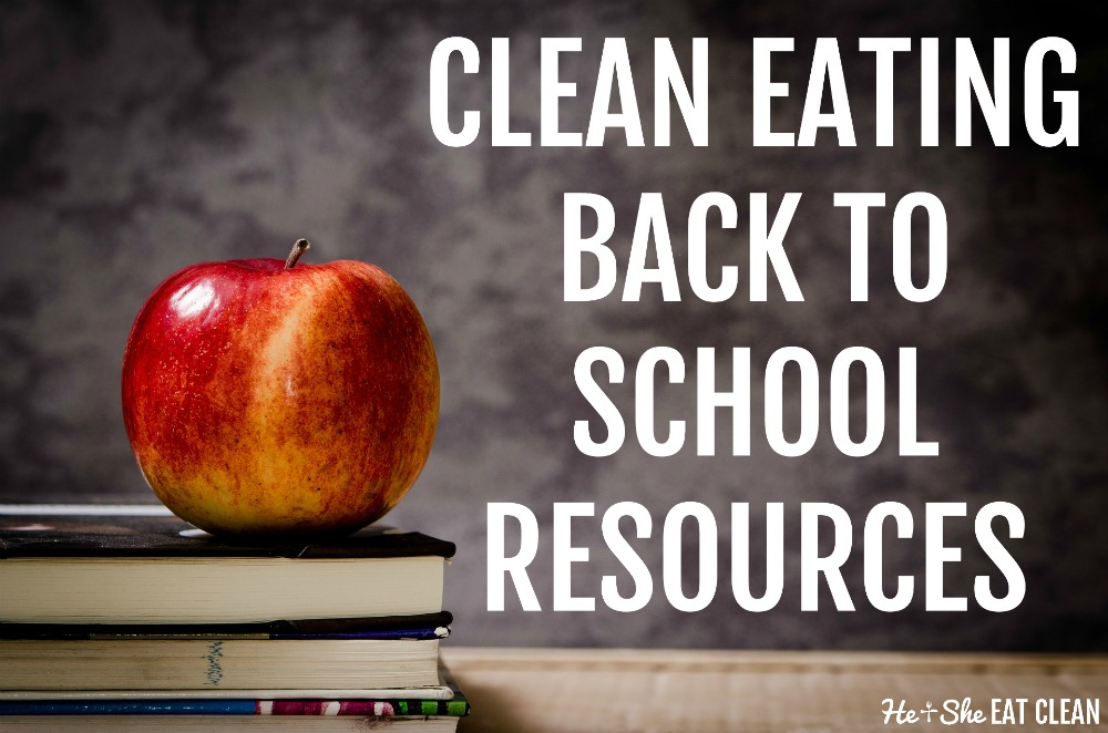 apple on top of stacked books with text that reads clean eating back to school resources