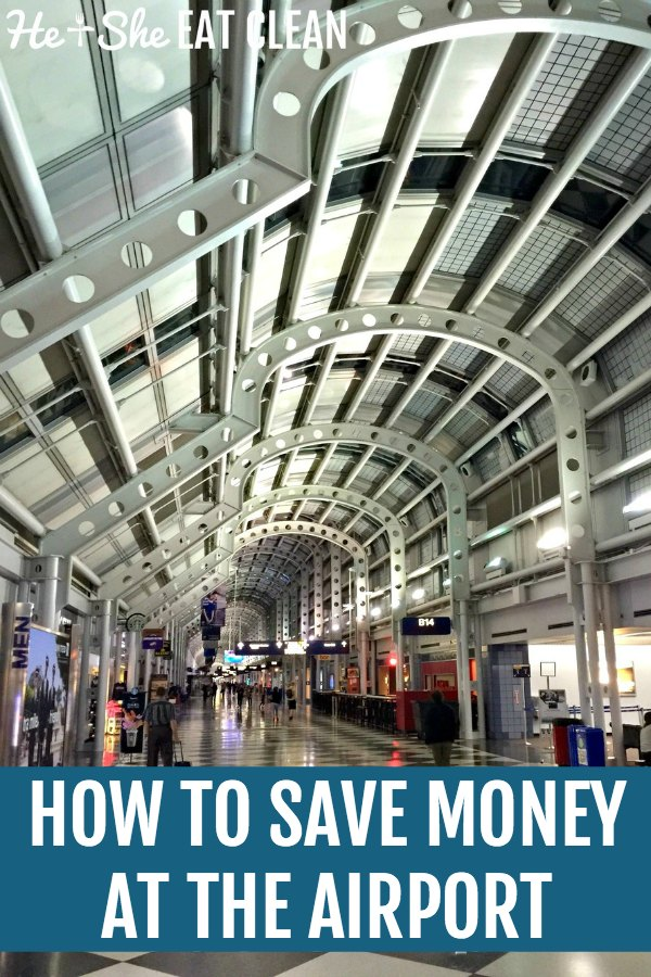 Chicago airport with text that reads how to save money at the airport