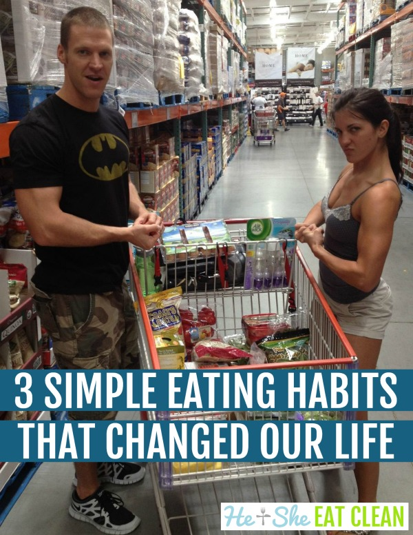 3 Simple Eating Habits That Changed Our Life