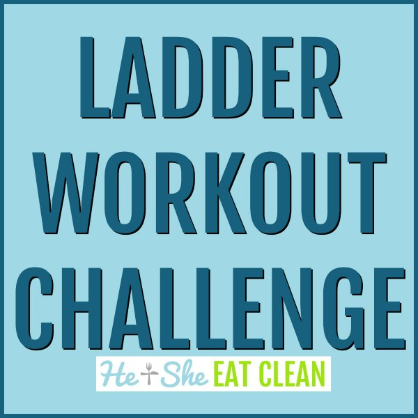 text reads ladder workout challenge