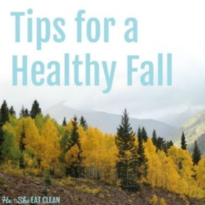 yellow and green trees in fall with text that reads tips for a healthy fall