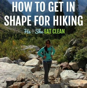 female standing on trail going up a mountain with text that reads how to get in shape for hiking