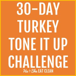 text reads 30-Day Turkey Tone It Up Challenge