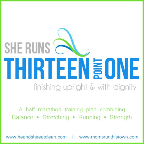 text reads she runs thirteen point one finishing upright & with dignity a half marathon training plan combining balance stretching running strength
