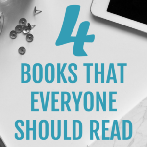 image that reads 4 books that everyone should read