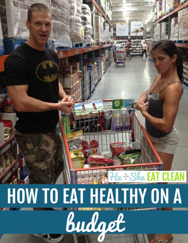 man and woman in Costco with text that reads how to eat healthy on a budget