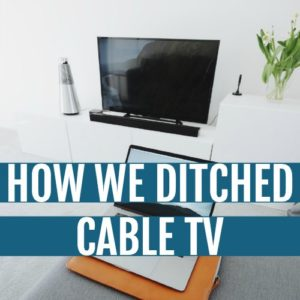 How We Ditched Cable TV